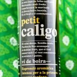 Petit Caligo 2014 -37,5cl.