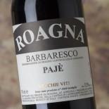 Roagna Barbaresco Pajè Vecchie Viti 2011